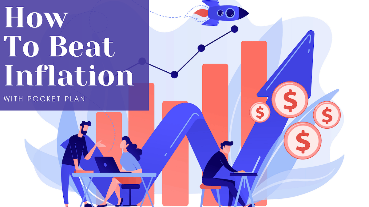 Beat Inflation with Pocket Plan