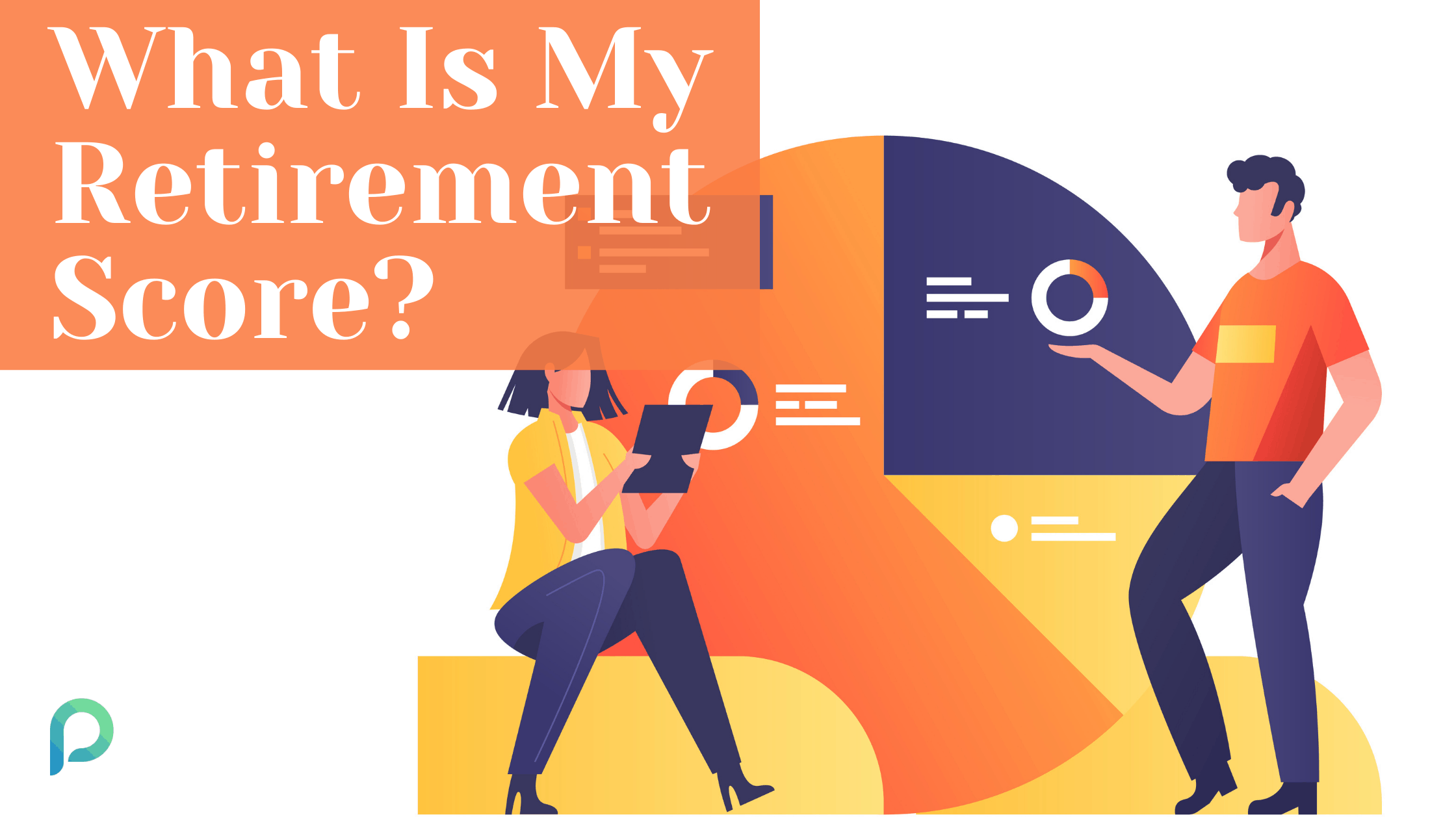 What is My Retirement Score?